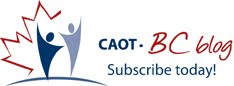 CAOT-BC blog; Subscribe today!